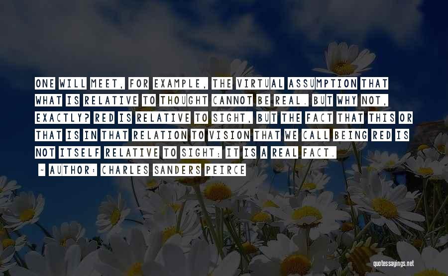 Charles Sanders Peirce Quotes 1964389