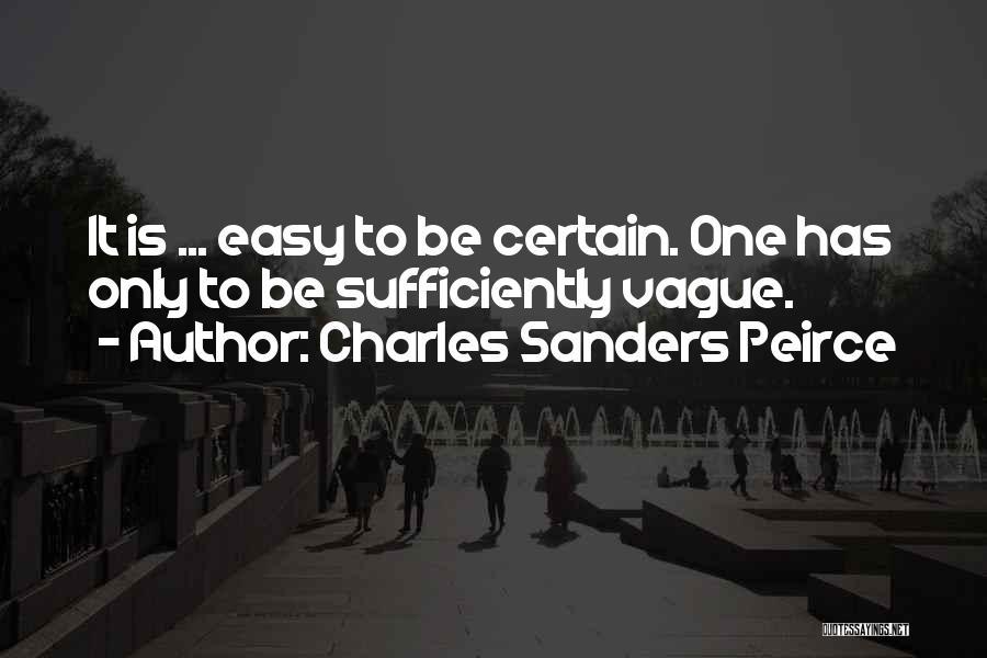 Charles Sanders Peirce Quotes 2067345