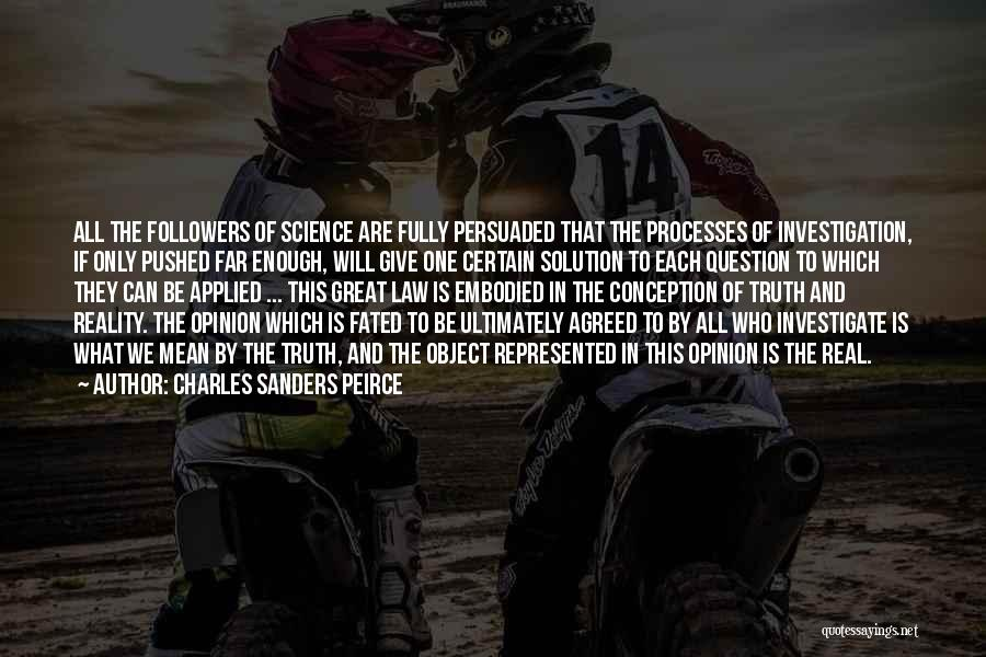 Charles Sanders Peirce Quotes 2126329