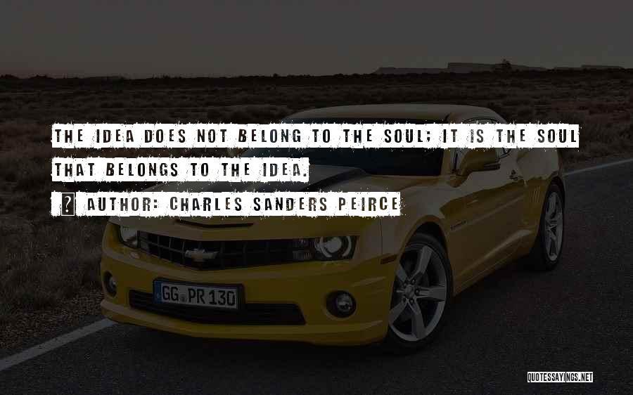 Charles Sanders Peirce Quotes 2140439