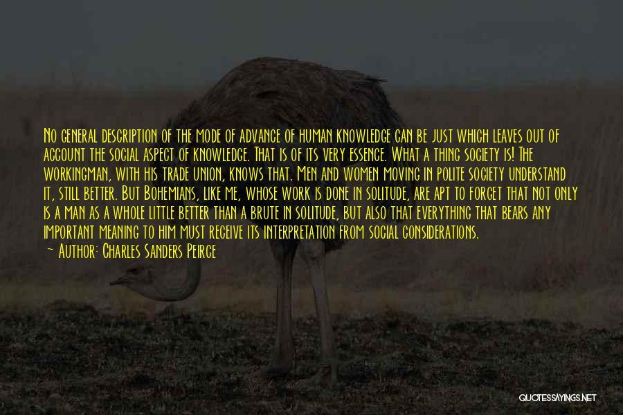 Charles Sanders Peirce Quotes 2154124