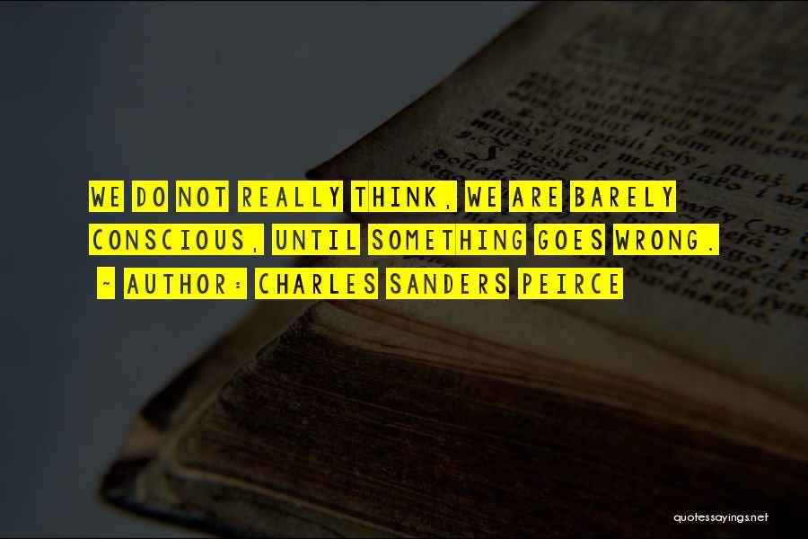 Charles Sanders Peirce Quotes 416856