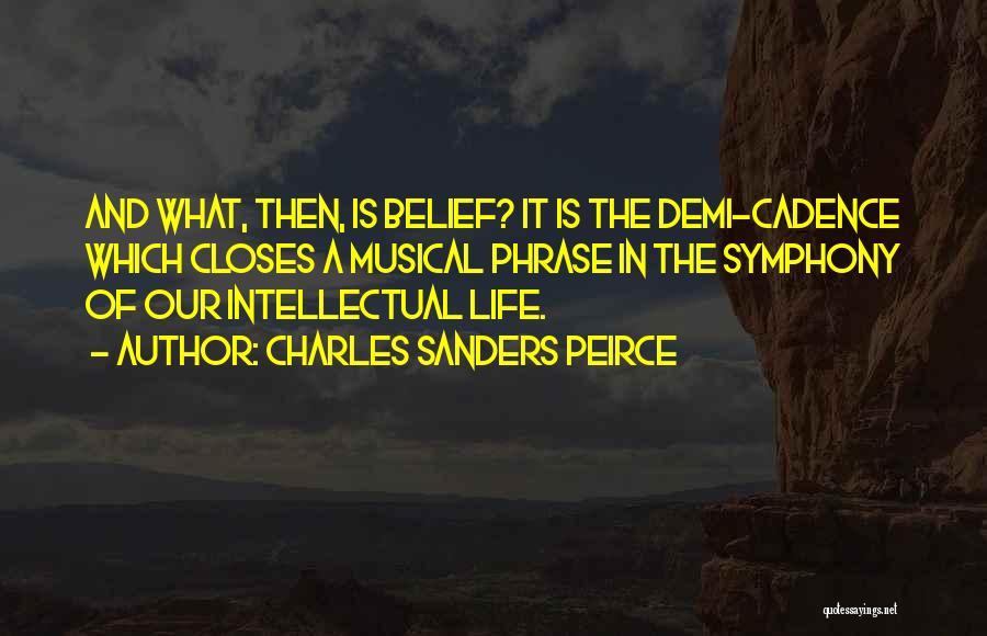 Charles Sanders Peirce Quotes 530750