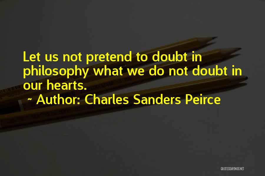 Charles Sanders Peirce Quotes 687846