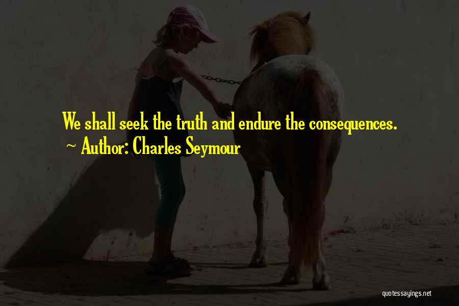 Charles Seymour Quotes 385886
