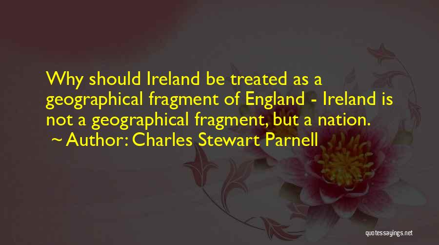 Charles Stewart Parnell Quotes 2132374