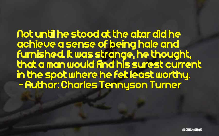 Charles Tennyson Turner Quotes 871335