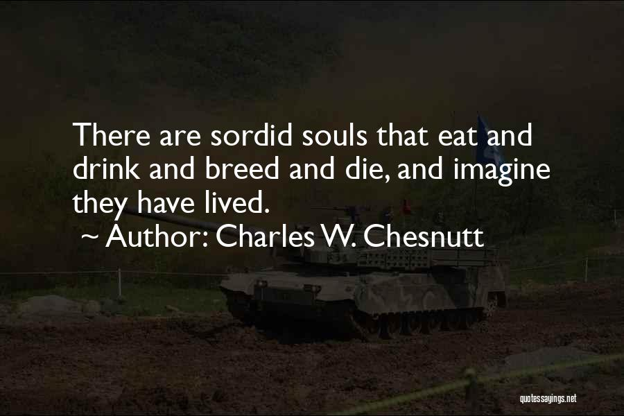 Charles W. Chesnutt Quotes 1358644