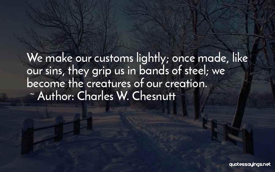 Charles W. Chesnutt Quotes 1886756