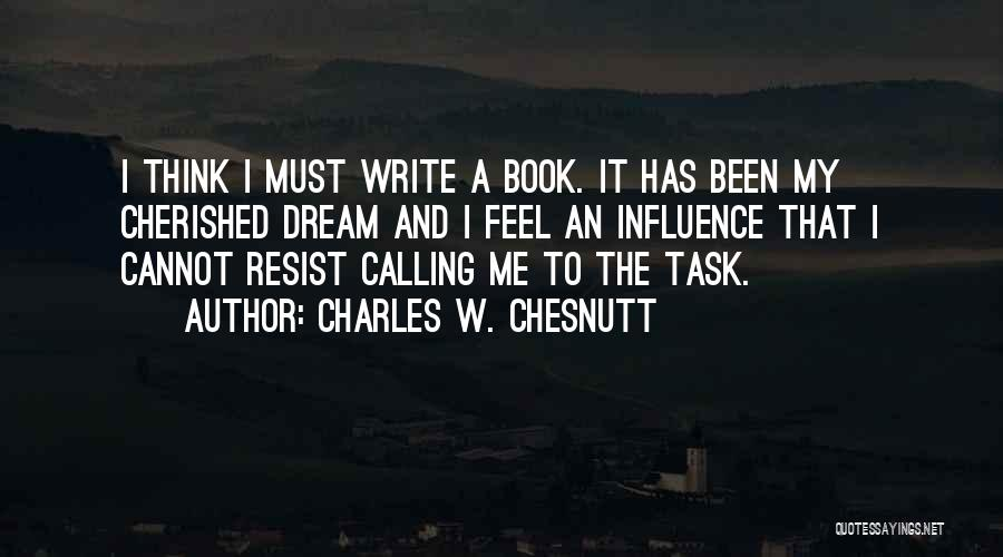 Charles W. Chesnutt Quotes 2031530