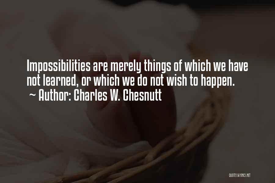 Charles W. Chesnutt Quotes 2032138