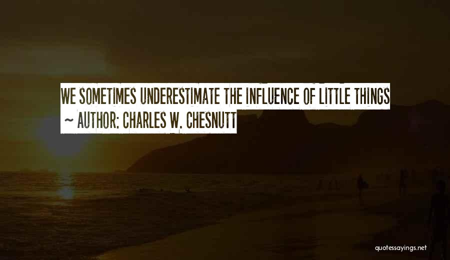 Charles W. Chesnutt Quotes 928740