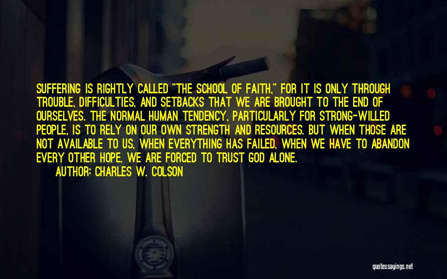 Charles W. Colson Quotes 1150012