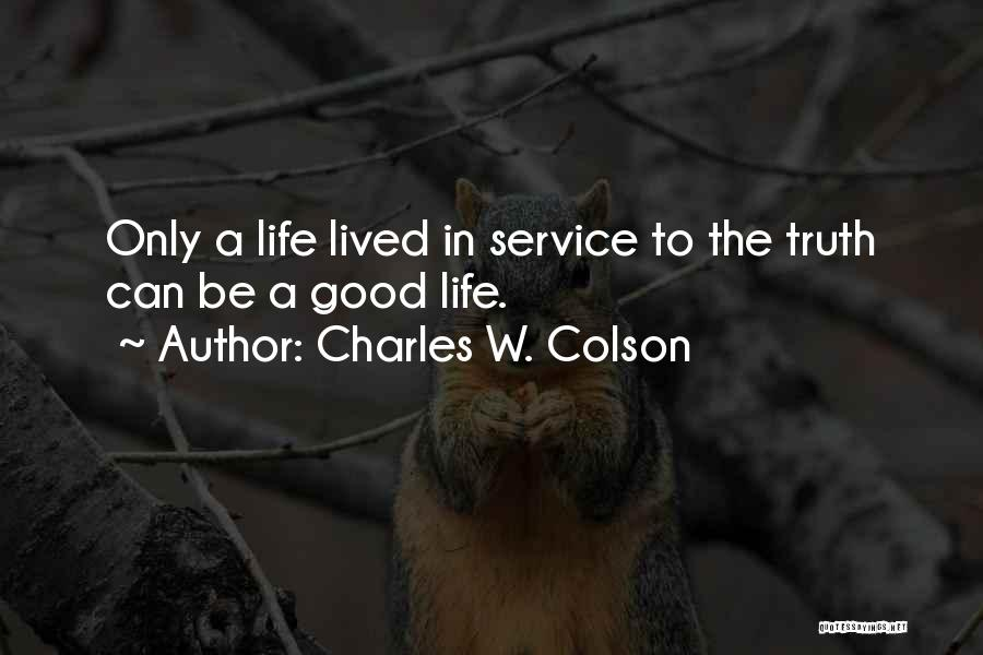 Charles W. Colson Quotes 1152943