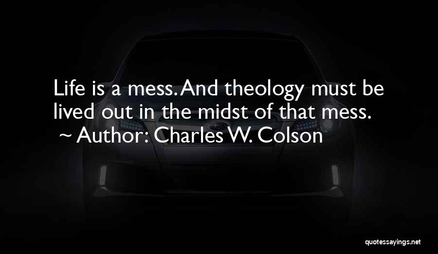 Charles W. Colson Quotes 1487597