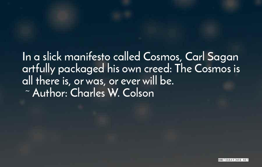 Charles W. Colson Quotes 1652031