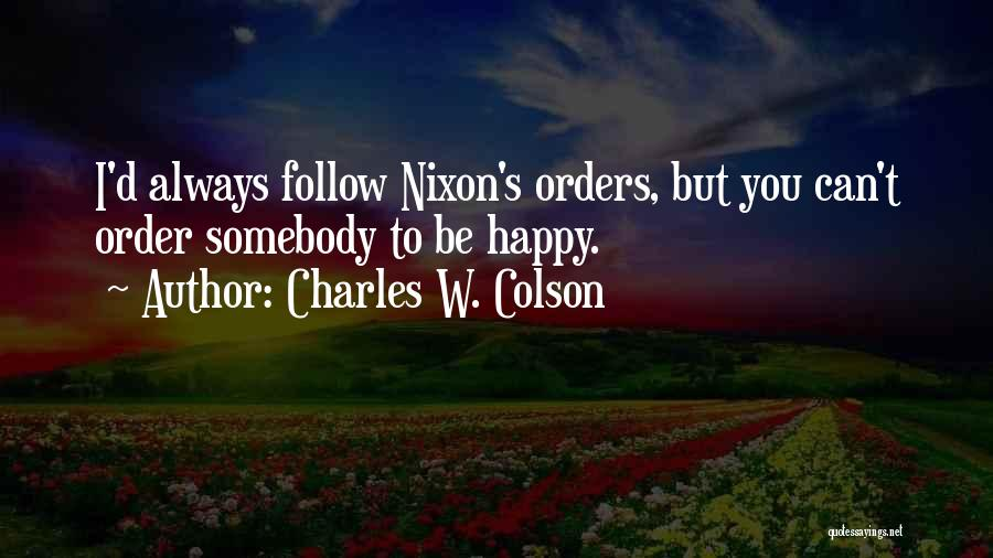 Charles W. Colson Quotes 1671349