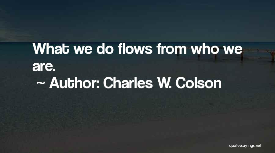 Charles W. Colson Quotes 1871765