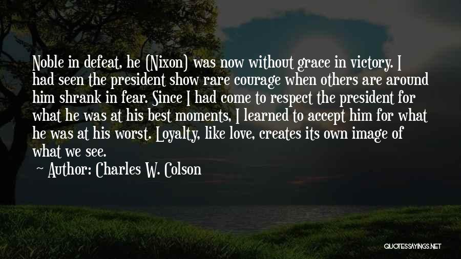 Charles W. Colson Quotes 1959261