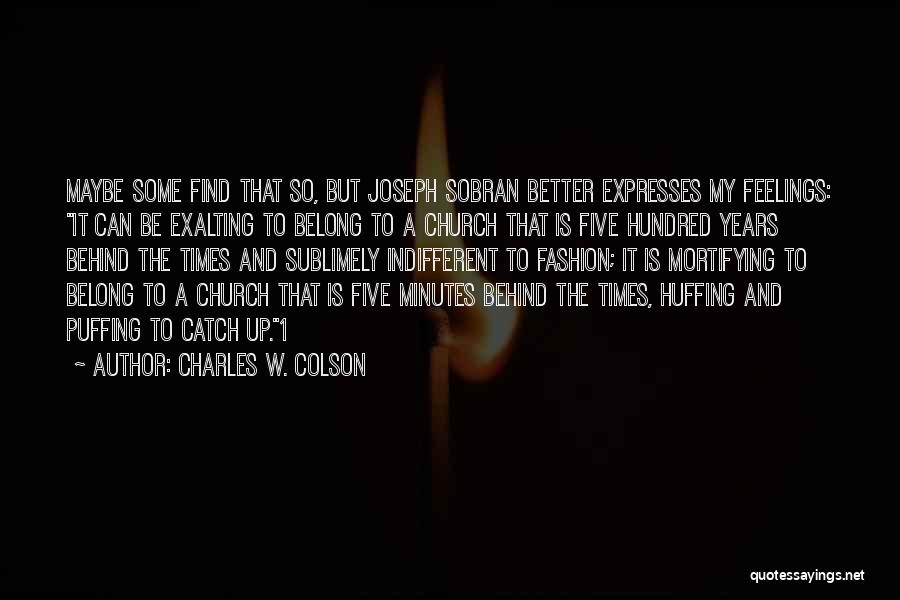 Charles W. Colson Quotes 1992373