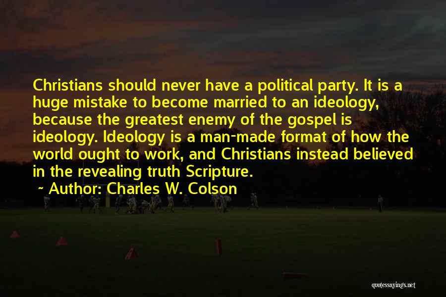 Charles W. Colson Quotes 348352