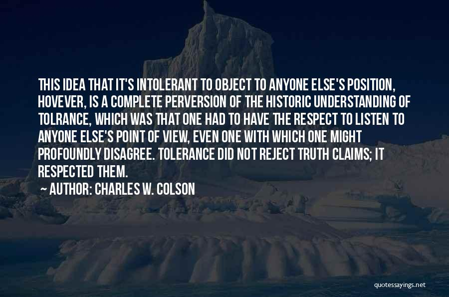 Charles W. Colson Quotes 437573