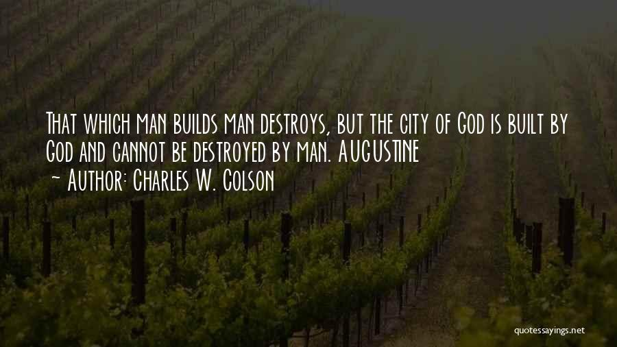 Charles W. Colson Quotes 596433