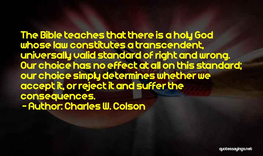 Charles W. Colson Quotes 733492