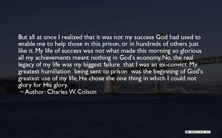 Charles W. Colson Quotes 836273