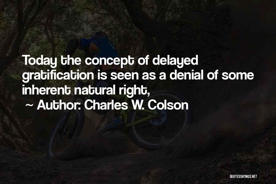 Charles W. Colson Quotes 942035