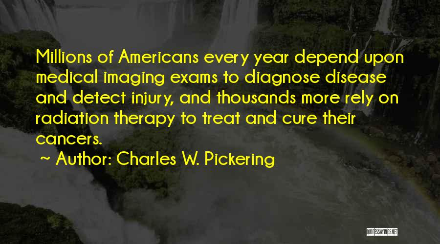 Charles W. Pickering Quotes 137263