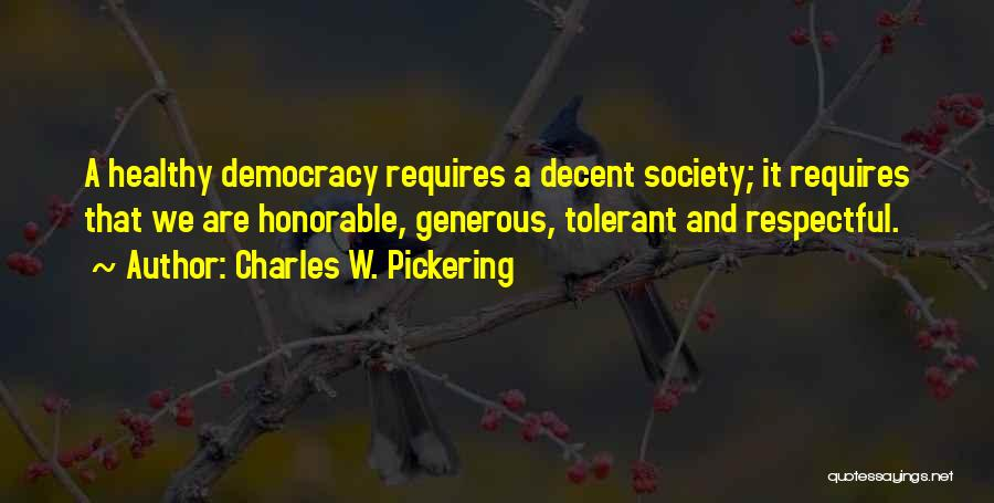 Charles W. Pickering Quotes 1831997