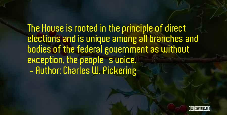 Charles W. Pickering Quotes 751475