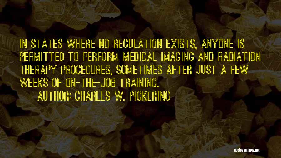 Charles W. Pickering Quotes 853091