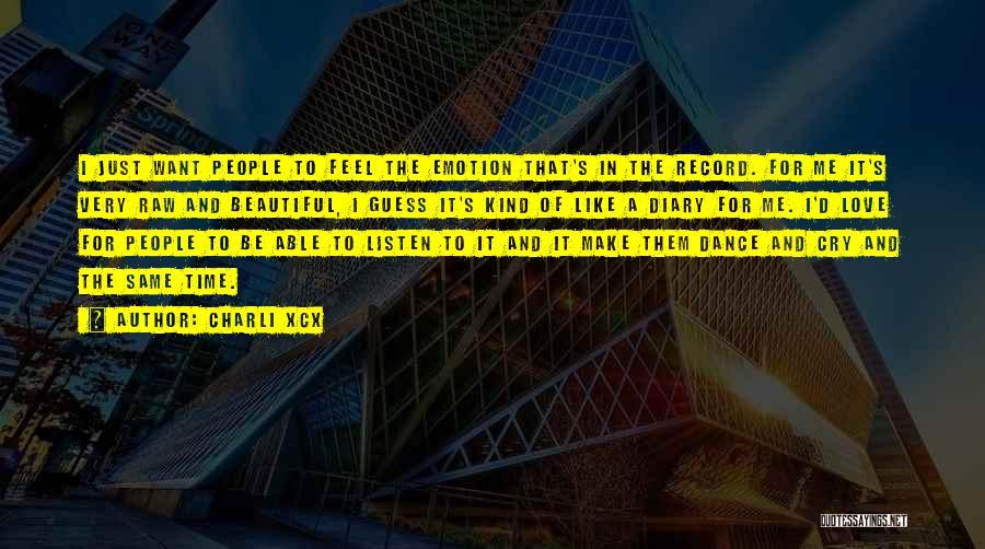 Charli XCX Quotes 135506