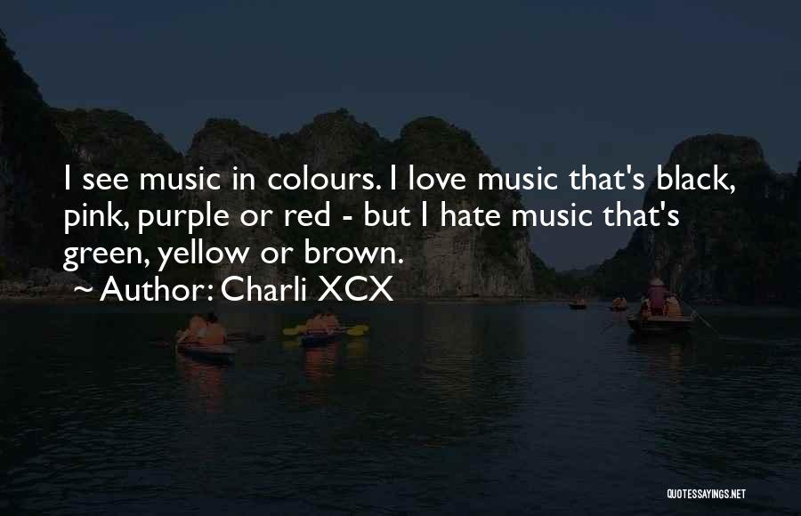 Charli XCX Quotes 2220267