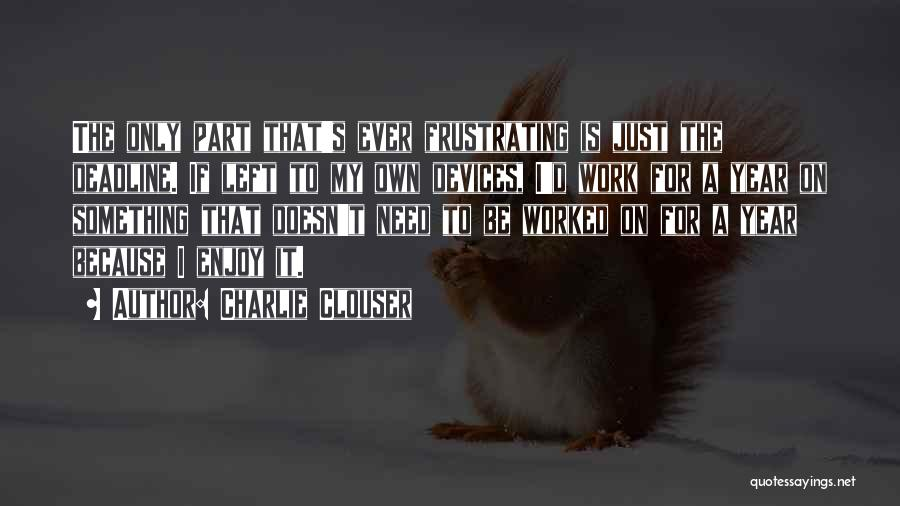 Charlie Clouser Quotes 1551510