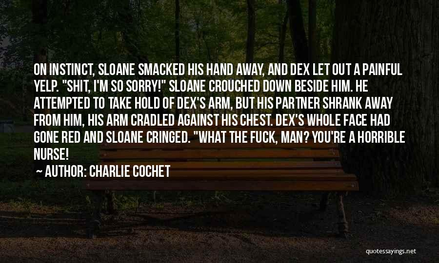 Charlie Cochet Quotes 1026843