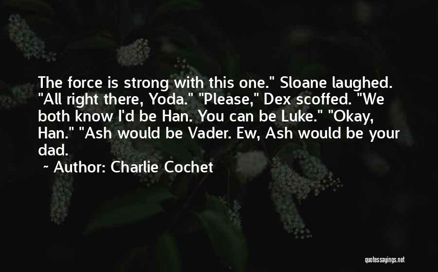 Charlie Cochet Quotes 1098127