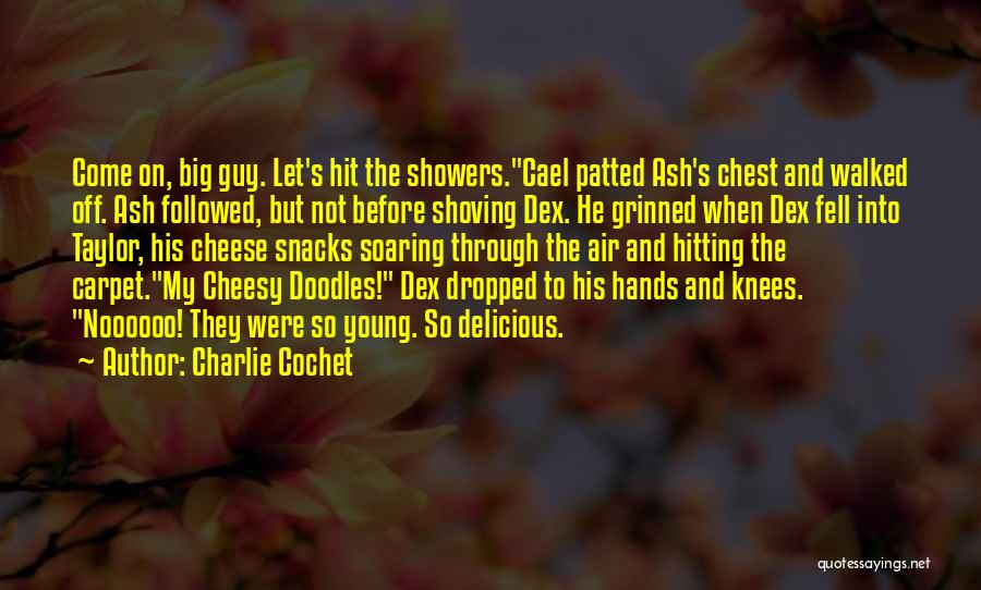 Charlie Cochet Quotes 1222448