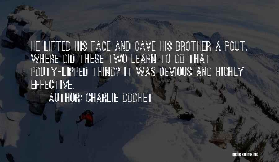 Charlie Cochet Quotes 154835