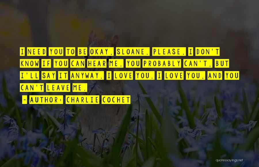 Charlie Cochet Quotes 1811244