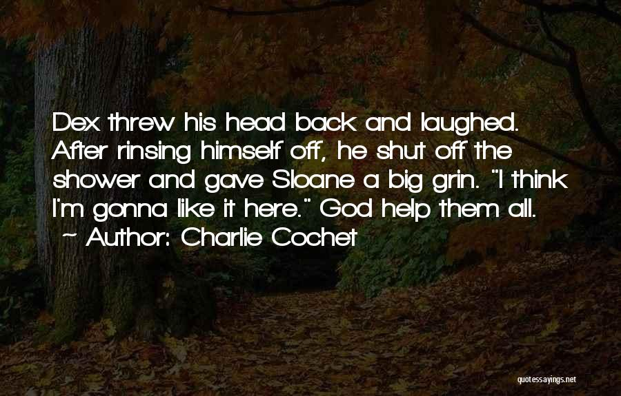 Charlie Cochet Quotes 1989445
