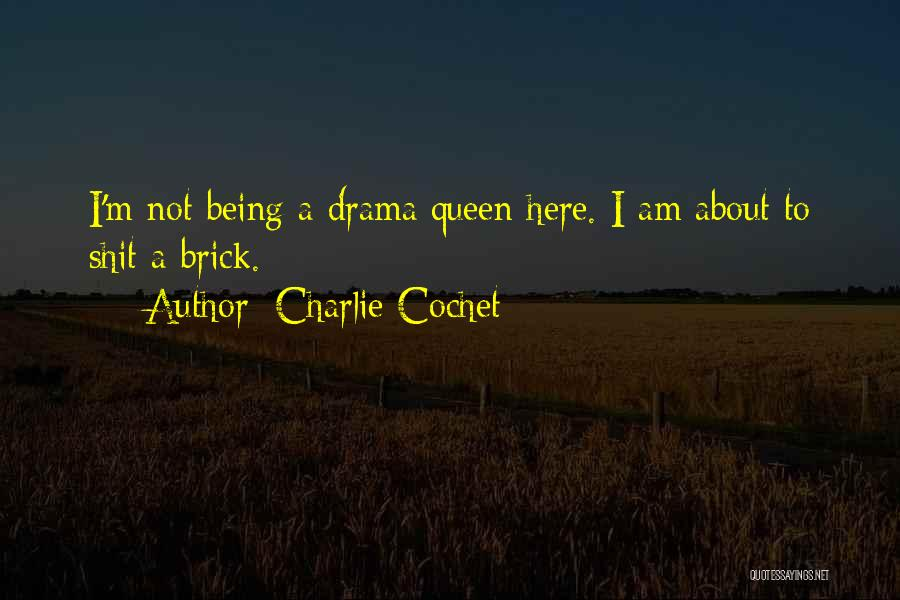 Charlie Cochet Quotes 2168688