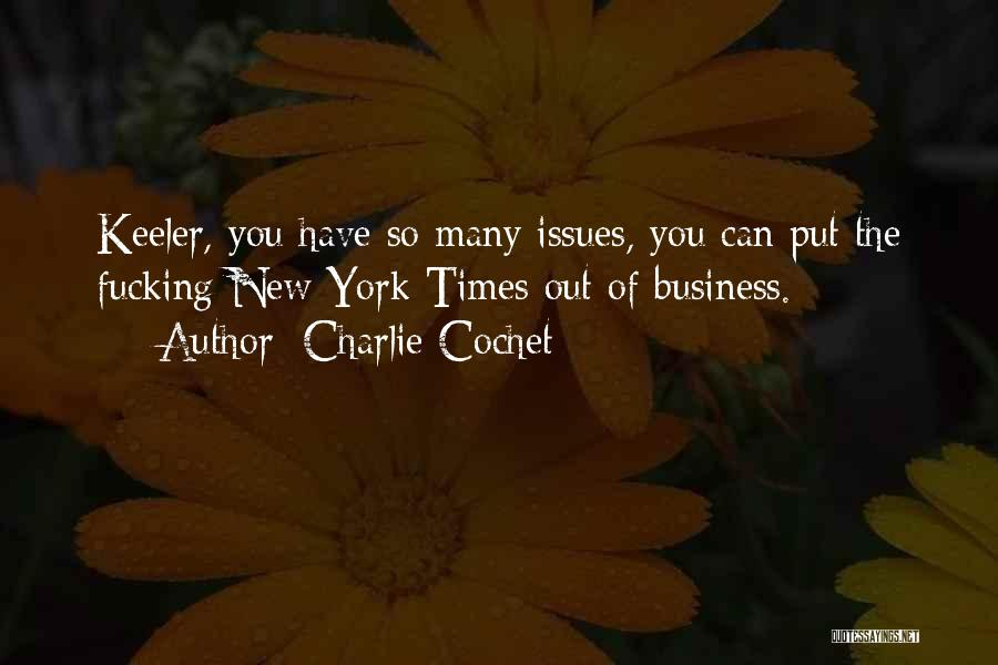 Charlie Cochet Quotes 392823