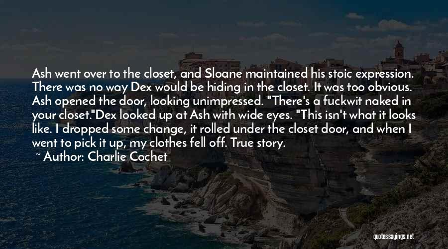 Charlie Cochet Quotes 494407