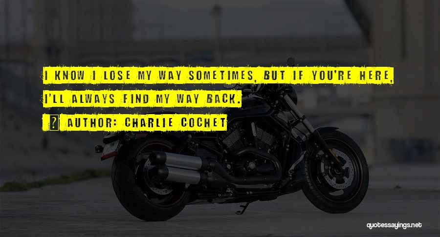 Charlie Cochet Quotes 865614