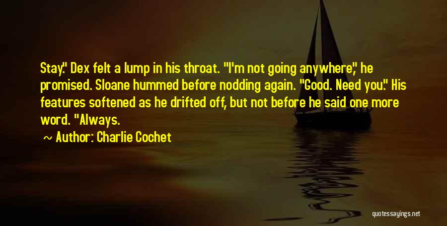 Charlie Cochet Quotes 925078