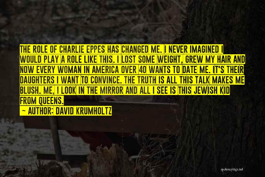 Charlie Eppes Quotes By David Krumholtz