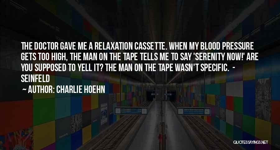 Charlie Hoehn Quotes 1212721